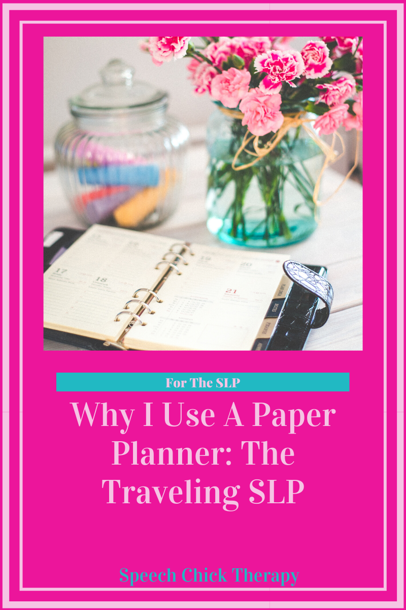 Why I Use a Paper Planner instead of a Digital Planner as a Traveling SLP