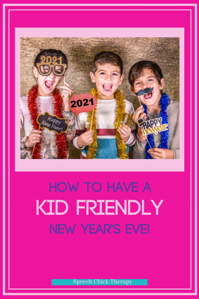 Kid Friendly New Year's Eve